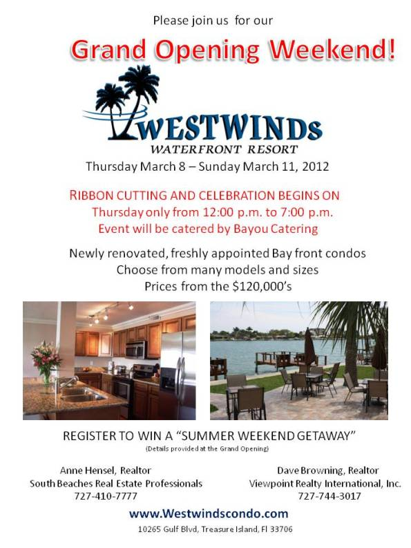 Grand Opening celebration of Westwinds Condos at 10265 Gulf Blvd Treasure island Fl 33706
